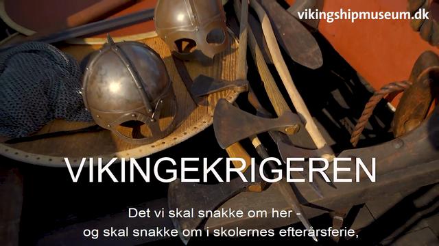 Viking talks i efterårsferien 2020 - Vikingekrigeren