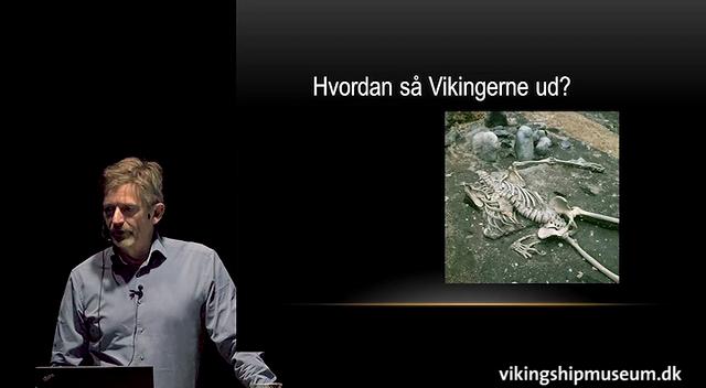 Foredrag: Hvem var vikingerne, og hvordan så de ud?